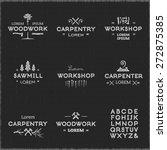 trendy vintage woodwork logo... | Shutterstock .eps vector #272875385