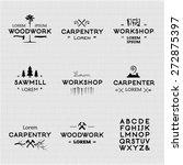 trendy vintage woodwork logo... | Shutterstock .eps vector #272875397