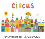 Stock vector circus background with funny buildings animals and sun cartoon 272889227