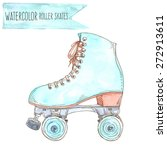 watercolor retro roller skate.... | Shutterstock .eps vector #272913611