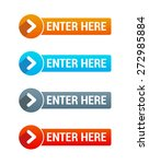 enter here buttons | Shutterstock .eps vector #272985884