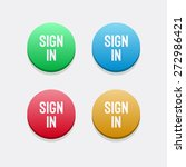 sign in buttons | Shutterstock .eps vector #272986421
