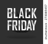 vector banner   black friday... | Shutterstock .eps vector #273085457