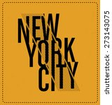 new york city   typographic... | Shutterstock .eps vector #273143075