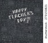 teachers day.school doodles... | Shutterstock .eps vector #273153821