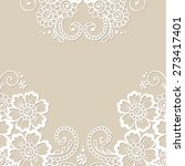 white flower frame  lace... | Shutterstock .eps vector #273417401
