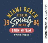 spring break   miami beach....   Shutterstock .eps vector #273620744