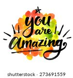you are amazing. hand drawn... | Shutterstock .eps vector #273691559