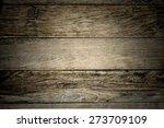dark vignette wood texture ... | Shutterstock . vector #273709109