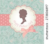 mother's day card. cute vintage ... | Shutterstock .eps vector #273836897