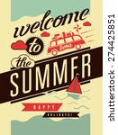 welcome to the summer.... | Shutterstock .eps vector #274425851