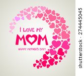 i love my mom. happy mothers... | Shutterstock .eps vector #274445045