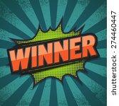 comic speech bubble  winner ... | Shutterstock .eps vector #274460447