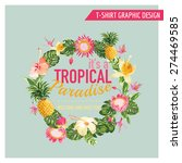 tropical flowers graphic design ... | Shutterstock .eps vector #274469585