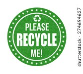 Please Recycle Me Grunge Rubber ...