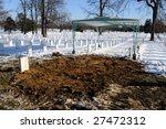 Fresh Grave At The Arlington...
