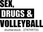 sex drugs volleyball   Shutterstock .eps vector #274749731