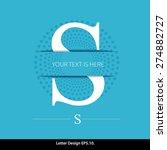 letter s vector alphabet...   Shutterstock .eps vector #274882727