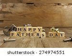 happy fathers day blocks with... | Shutterstock . vector #274974551
