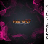 abstract futuristic background... | Shutterstock .eps vector #274982171
