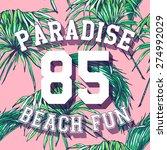 paradise  vector fashion design ...   Shutterstock .eps vector #274992029
