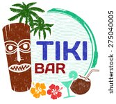 tiki bar grunge rubber stamp on ... | Shutterstock .eps vector #275040005