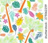 funny joyful tropical seamless... | Shutterstock .eps vector #275062259
