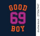good boy typography  t shirt... | Shutterstock .eps vector #275067947