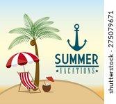 summer design over beachscape...   Shutterstock .eps vector #275079671