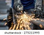 industrial worker cutting metal ... | Shutterstock . vector #275211995