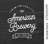 american brewery vintage... | Shutterstock .eps vector #275255195
