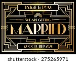 gatsby  art deco wedding... | Shutterstock .eps vector #275265971