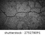 crack asphalt background | Shutterstock . vector #275278091