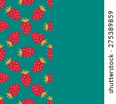 card with strawberry. fruit... | Shutterstock .eps vector #275389859