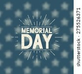 memorial day background. grunge ... | Shutterstock .eps vector #275526371