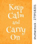 """poster """"keep calm and carry on"""" 