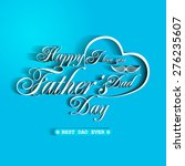 happy father's day greeting... | Shutterstock .eps vector #276235607