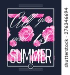 summer graphic print with roses ... | Shutterstock .eps vector #276346694