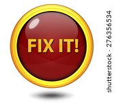 fix it circular icon on white... | Shutterstock . vector #276356534