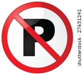 Glossy vector illustration of a classic no parking sign - stock vector