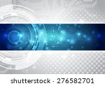 abstract future technology... | Shutterstock .eps vector #276582701
