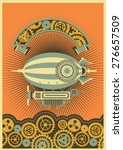 steam punk poster with a... | Shutterstock .eps vector #276657509