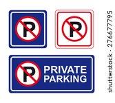 no parking sign vector set... | Shutterstock .eps vector #276677795