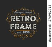 vintage frame for luxury logos  ... | Shutterstock .eps vector #276982715
