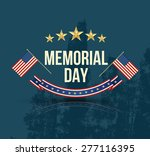 Stock vector happy memorial day with texture stars stripes and flag vector illustration 277116395