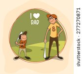 father and son playing baseball ... | Shutterstock .eps vector #277270871