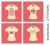set of shirts with text for... | Shutterstock .eps vector #277372691
