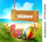 summer holidays   background... | Shutterstock .eps vector #277411034