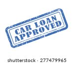 stamp car loan approved in blue ... | Shutterstock .eps vector #277479965