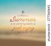 summer is coming soon  vector... | Shutterstock .eps vector #277560641